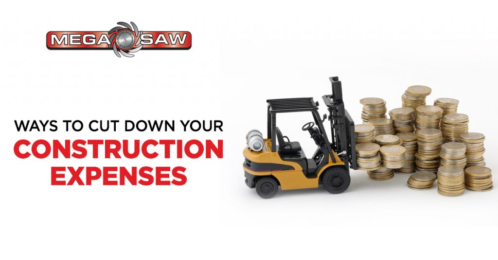 ways to cut down your construction expenses