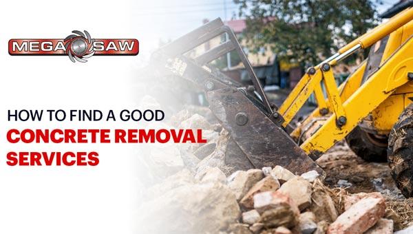 finding concrete removal service